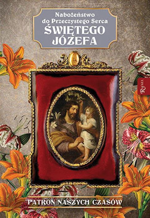Nabożeństwo do Przeczystego Serca Świętego Józefa