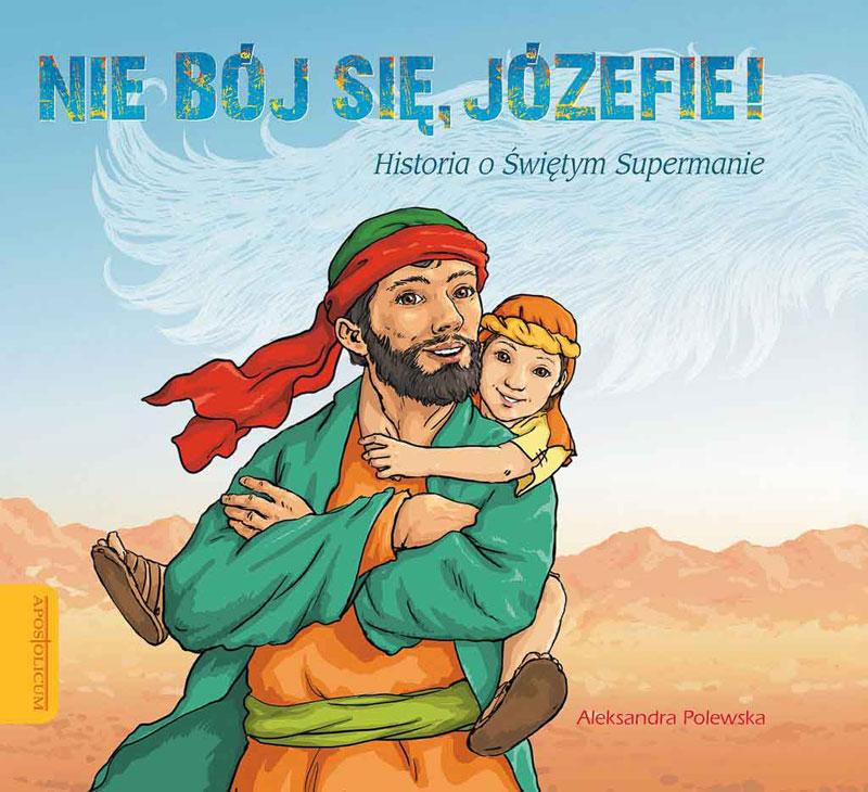 Nie bój się, Józefie